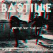 Letra Bastille - Quarter Past Midnight