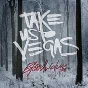 Letra Take Us To Vegas -