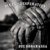 Letra Joe Bonamassa - Blues of Desperation