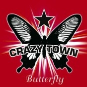 Letra Crazy Town - Butterfly