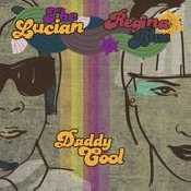 Letra The Lucian and Regina Blue - Daddy Cool