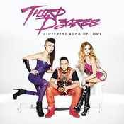 Letra Third D3gree - Different Kind of Love
