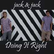 Letra Jack & Jack - Doing It Right