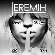 Letra Jeremih - Don't Tell 'Em feat. YG