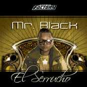 Letra Mr Black - El Serrucho