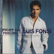 Letra Luis Fonsi - Fight the Feeling