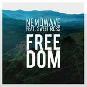 Letra Nemowave - Freedom feat. Sweet Ross