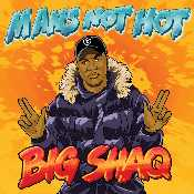 Letra Big Shaq - Man's Not Hot