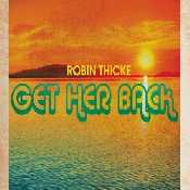 Letra Robin Thicke - Get Her Back