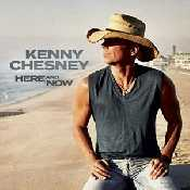 Letra Kenny Chesney - Here And Now