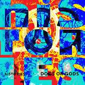 Letra Dogs or Gods -