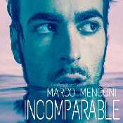 Letra Marco Mengoni - Incomparable