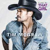 Letra Tim McGraw - Lookin' For That Girl