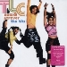 Now & Forever - The Hits - TLC