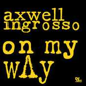Letra Axwell - Sun Is Shining  feat. Ingrosso