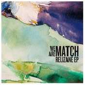 Letra We are match -