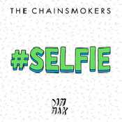 Letra The Chainsmokers - Selfie