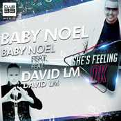 Letra Baby Noel - She's Feeling Ok feat. David LM