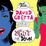 Letra David Guetta - Shot Me Down (feat. Skylar Grey)