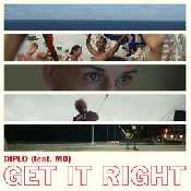 Letra Diplo - Get It Right (feat. MO)