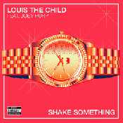 Letra Louis The Child - Shake Something (feat. Joey Purp)