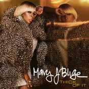Letra Mary J. Blige - Thick Of It