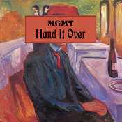 Letra MGMT - Hand It Over