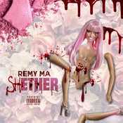 Letra Remy Ma - Shether