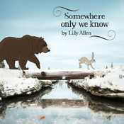Letra Lily Allen - Somewhere Only We Know