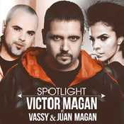 Letra Victor Magan - Spotlight Feat. Vassy & Juan Magan