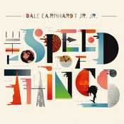 Dale Earnhardt Jr Jr - The Speed of Things