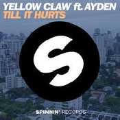 Letra Yellow Claw - Till It Hurts feat. Ayden