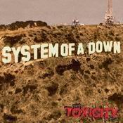 Letra System Of A Down - Toxicity