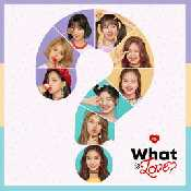 Letra TWICE - What is Love?